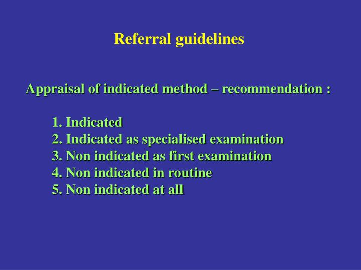 Referral guidelines