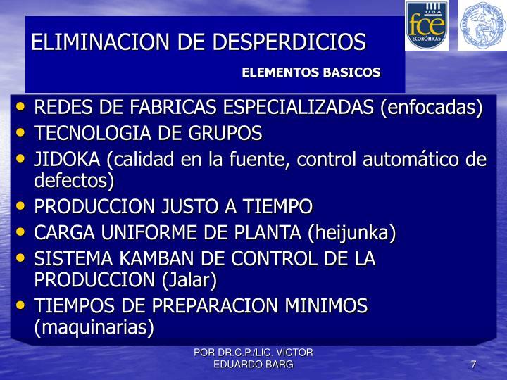 ELIMINACION DE DESPERDICIOS
