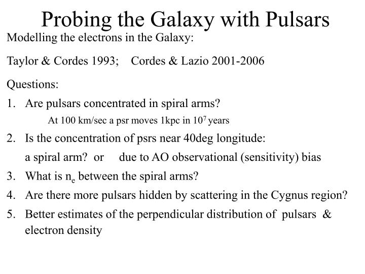 Probing the Galaxy with Pulsars
