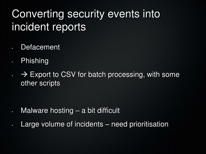 Converting security events into incident reports