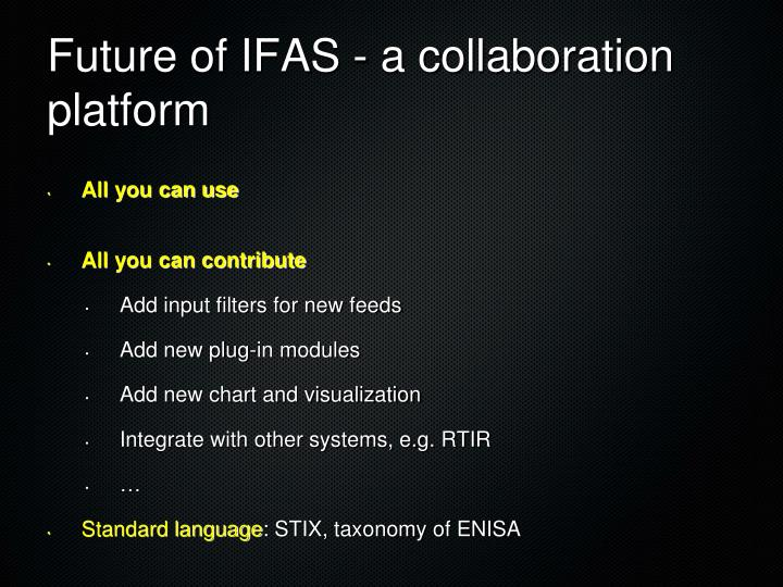 Future of IFAS - a collaboration platform