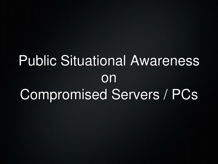 Public Situational Awareness