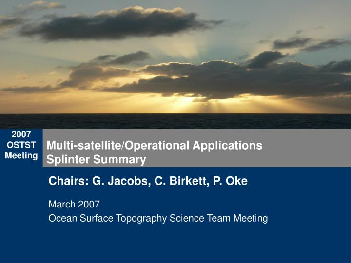 Multi satellite operational applications splinter summary
