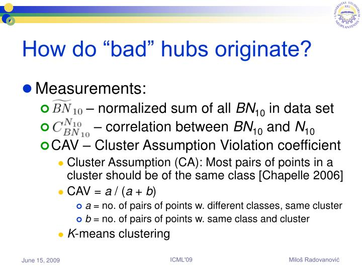 "How do ""bad"" hubs originate?"
