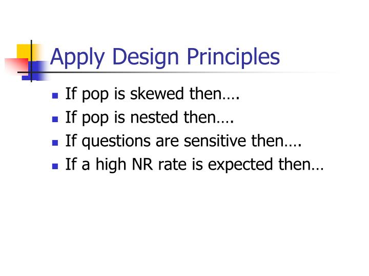 Apply Design Principles