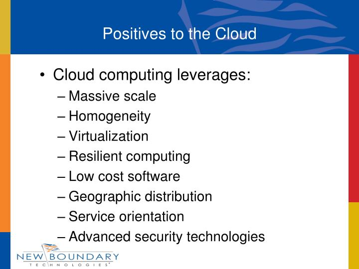 Positives to the Cloud