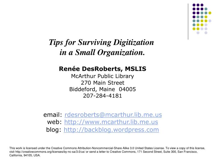 Tips for Surviving Digitization