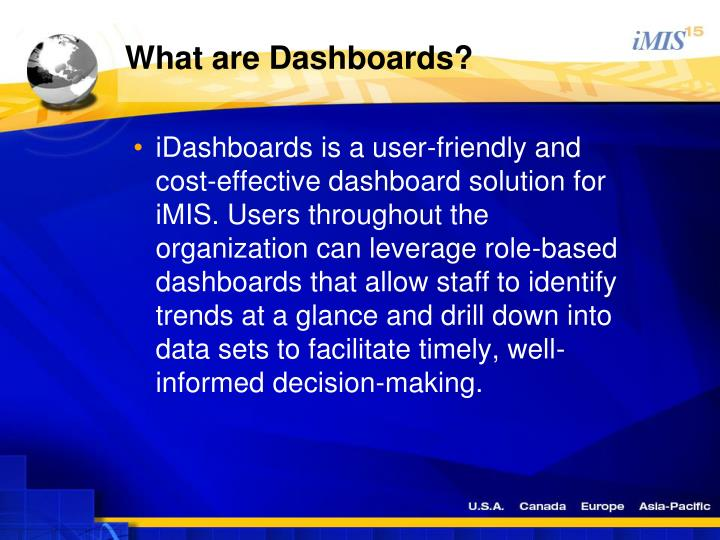 What are Dashboards?