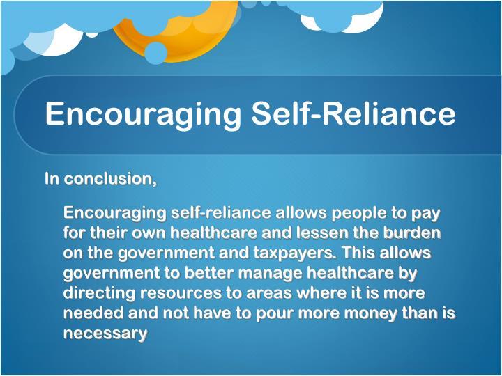 Encouraging Self-Reliance
