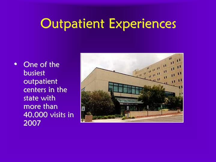 Outpatient Experiences