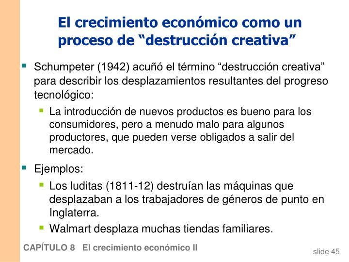 """El crecimiento económico como un proceso de """"destrucción creativa"""""""