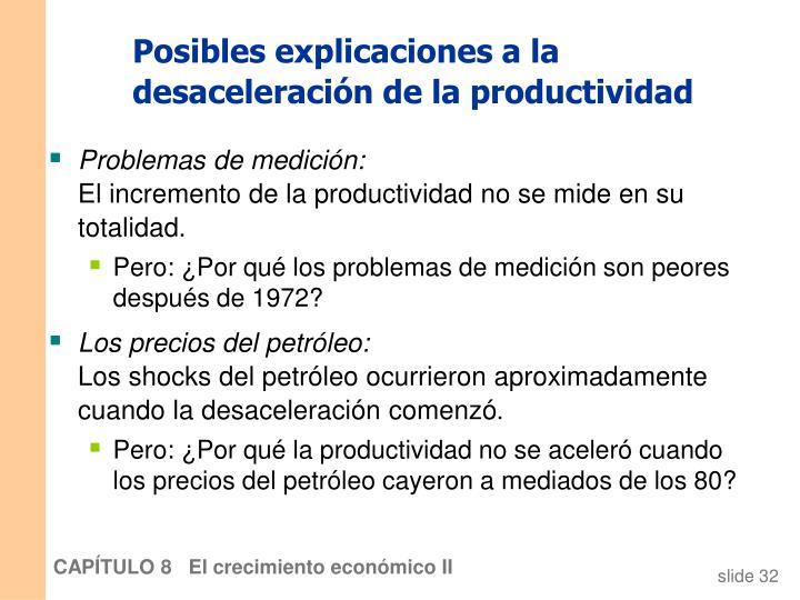 Posibles explicaciones a la desaceleración de la productividad