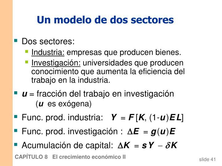 Un modelo de dos sectores