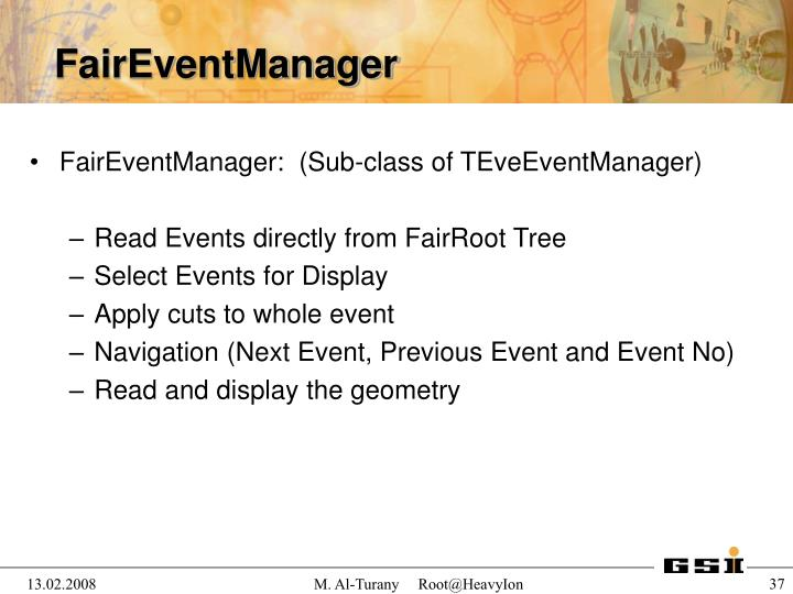 FairEventManager:  (Sub-class of TEveEventManager)