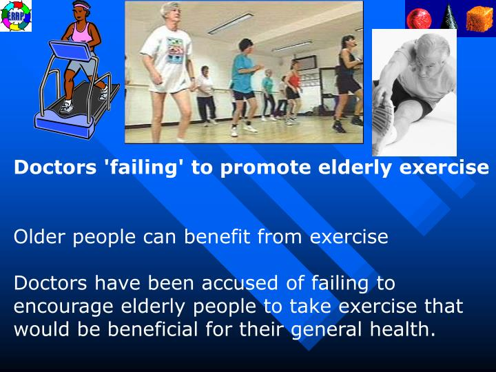 Doctors 'failing' to promote elderly exercise
