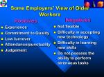 some employers view of older workers
