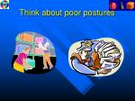 think about poor postures