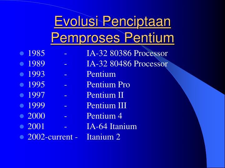 Evolusi Penciptaan Pemproses Pentium