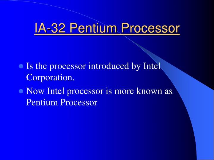 IA-32 Pentium Processor