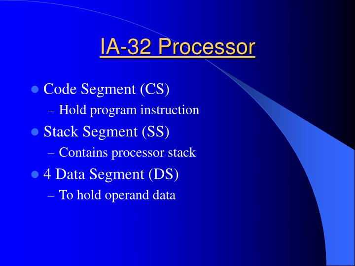IA-32 Processor