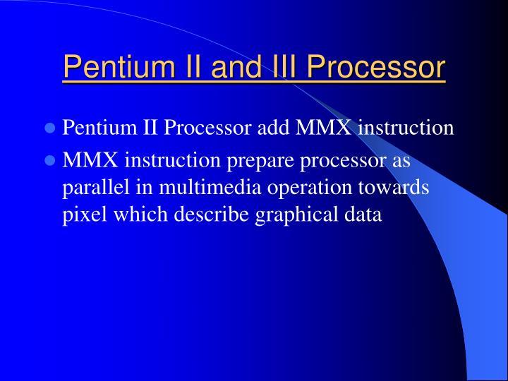 Pentium II and III Processor