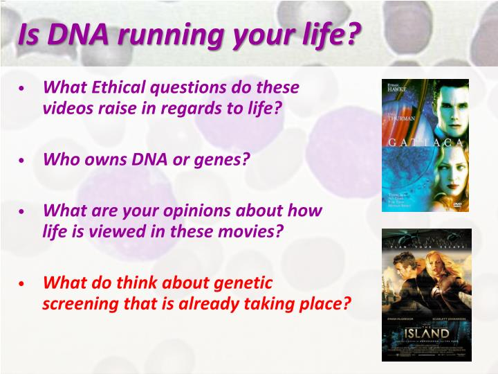 Is DNA running your life?
