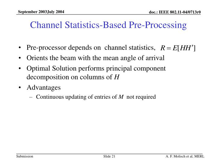 Channel Statistics-Based Pre-Processing