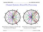 channel statistics based pre processing1