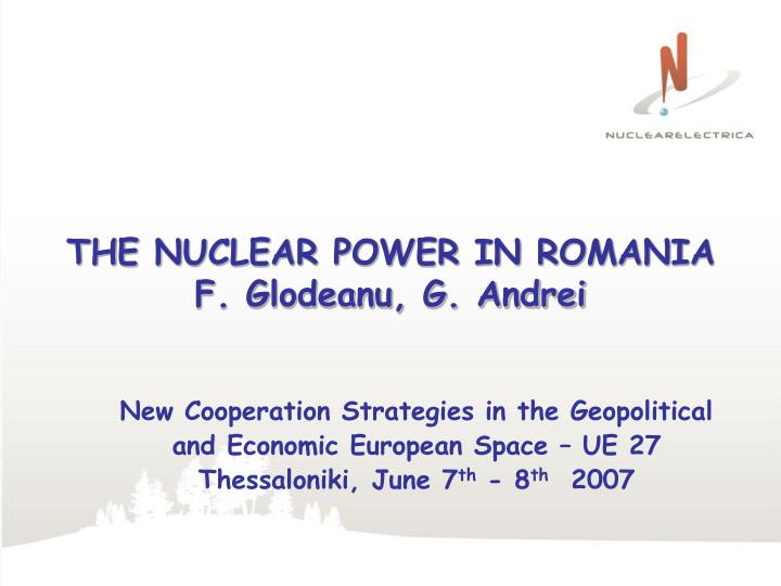 THE NUCLEAR POWER IN ROMANIA
