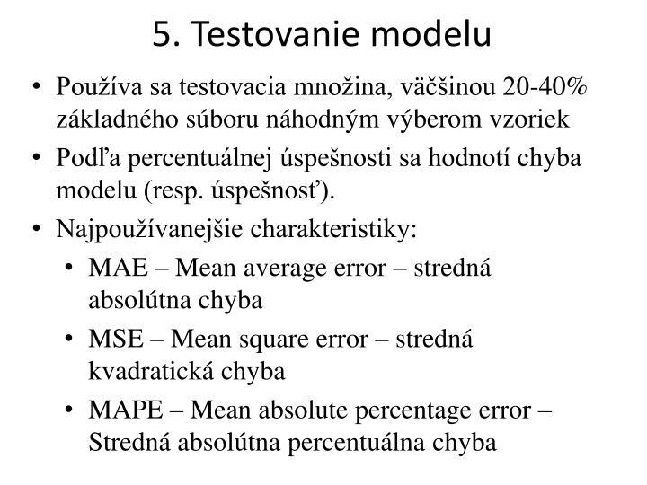 5. Testovanie modelu