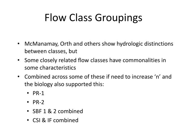 Flow Class Groupings