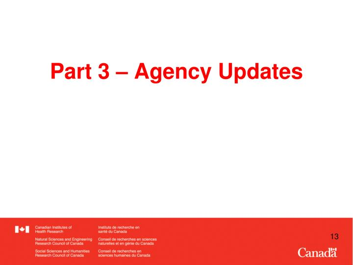 Part 3 – Agency Updates