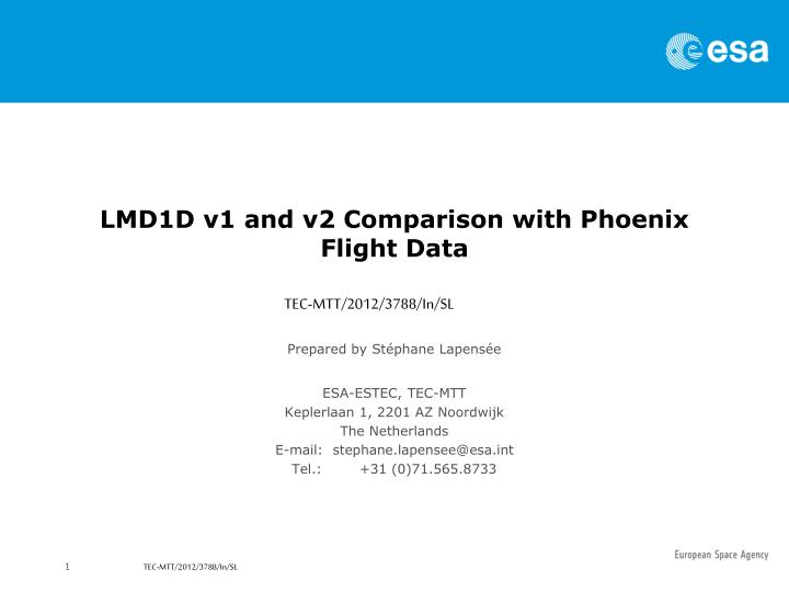 Lmd1d v1 and v2 comparison with phoenix flight data