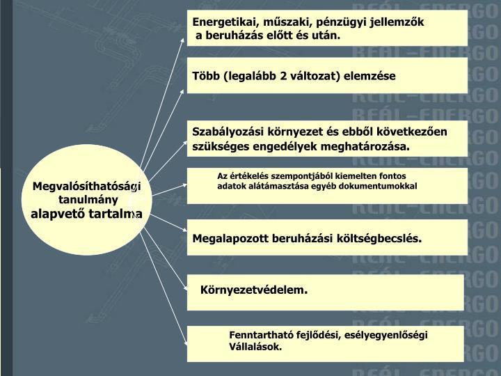 Energetikai, műszaki, pénzügyi jellemzők