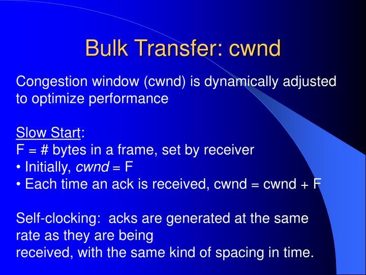 Bulk Transfer: cwnd