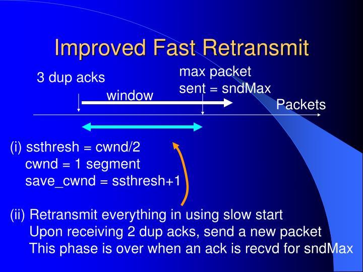 Improved Fast Retransmit