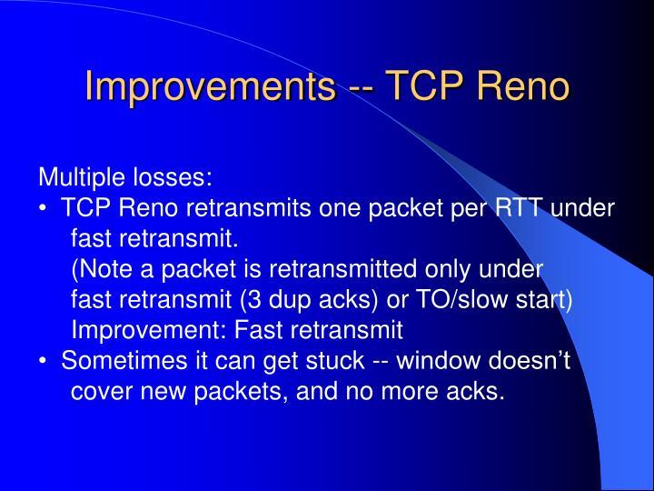 Improvements -- TCP Reno