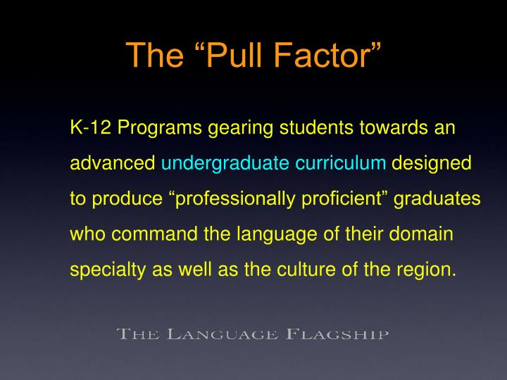 "The ""Pull Factor"""