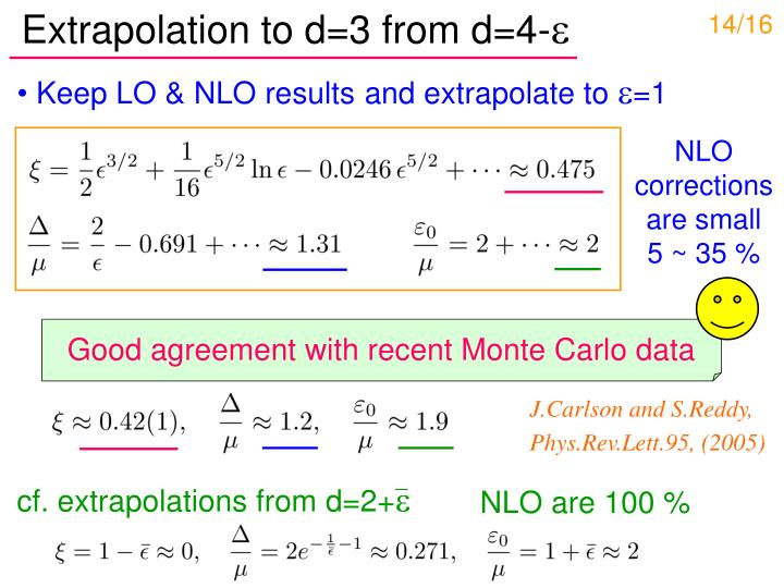 Extrapolation to d=3 from d=4-