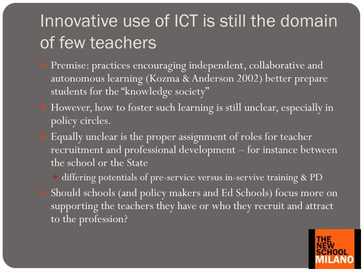 Innovative use of ict is still the domain of few teachers