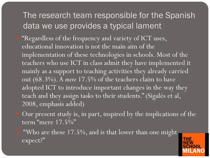 The research team responsible for the spanish data we use provides a typical lament
