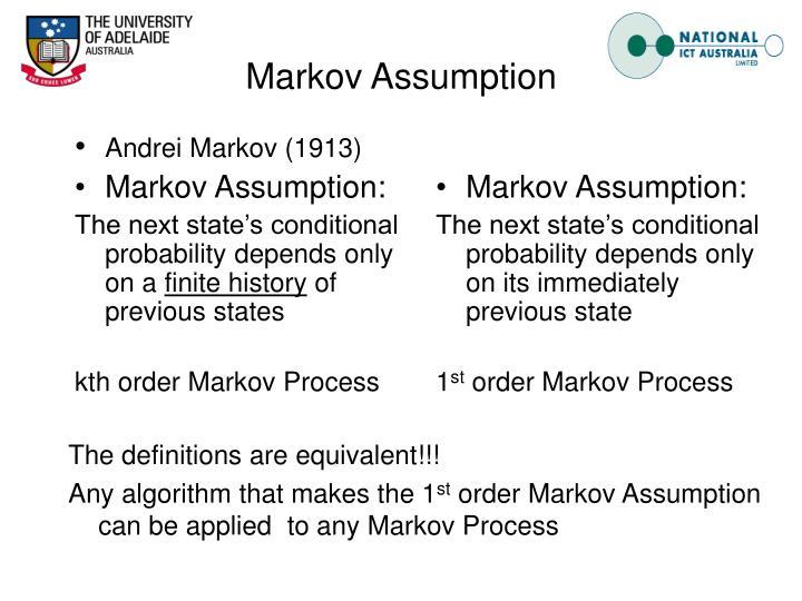 Markov Assumption:
