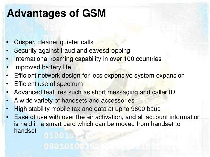 Advantages of GSM