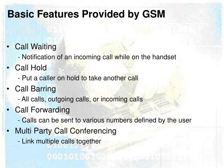 Basic Features Provided by GSM