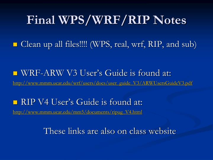 Final WPS/WRF/RIP Notes