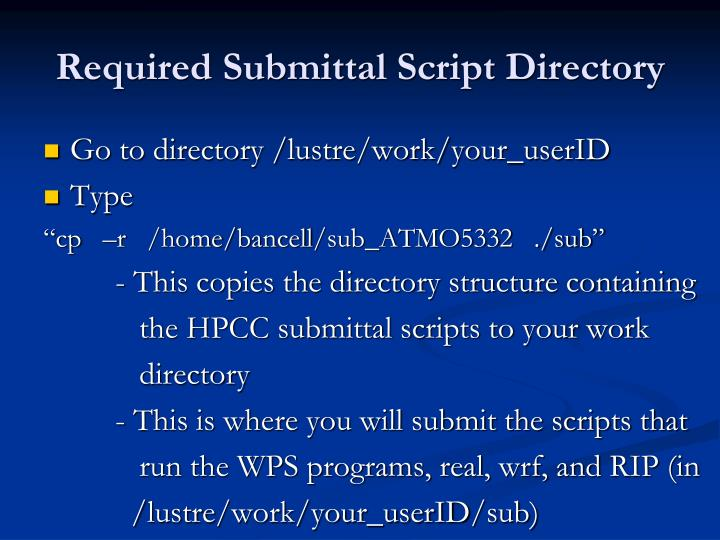Required Submittal Script Directory