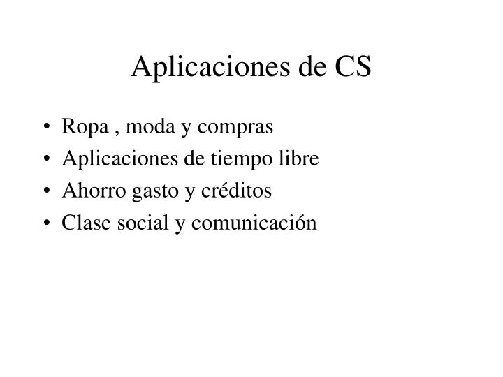 Aplicaciones de CS
