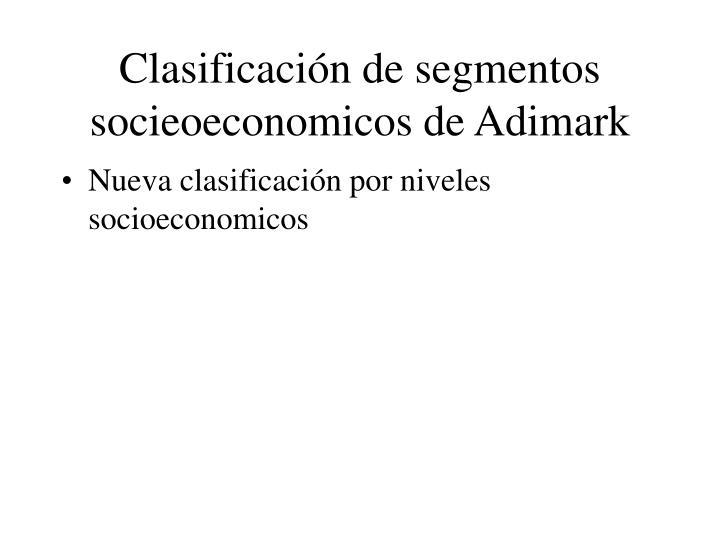 Clasificación de segmentos socieoeconomicos de Adimark