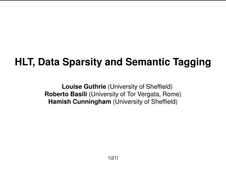 HLT, Data Sparsity and Semantic Tagging