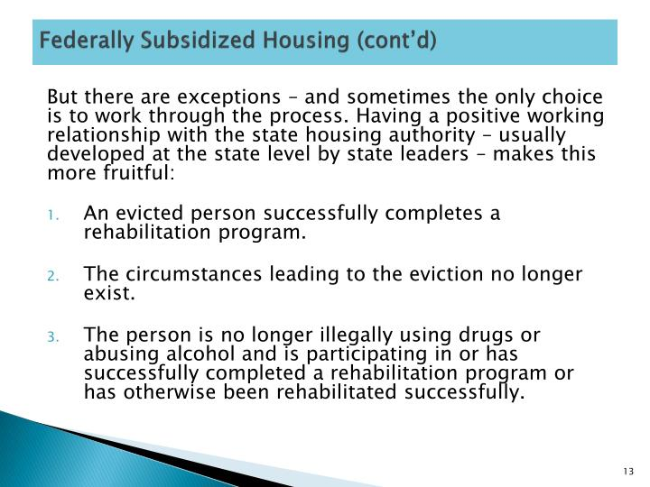 Federally Subsidized Housing (cont'd)